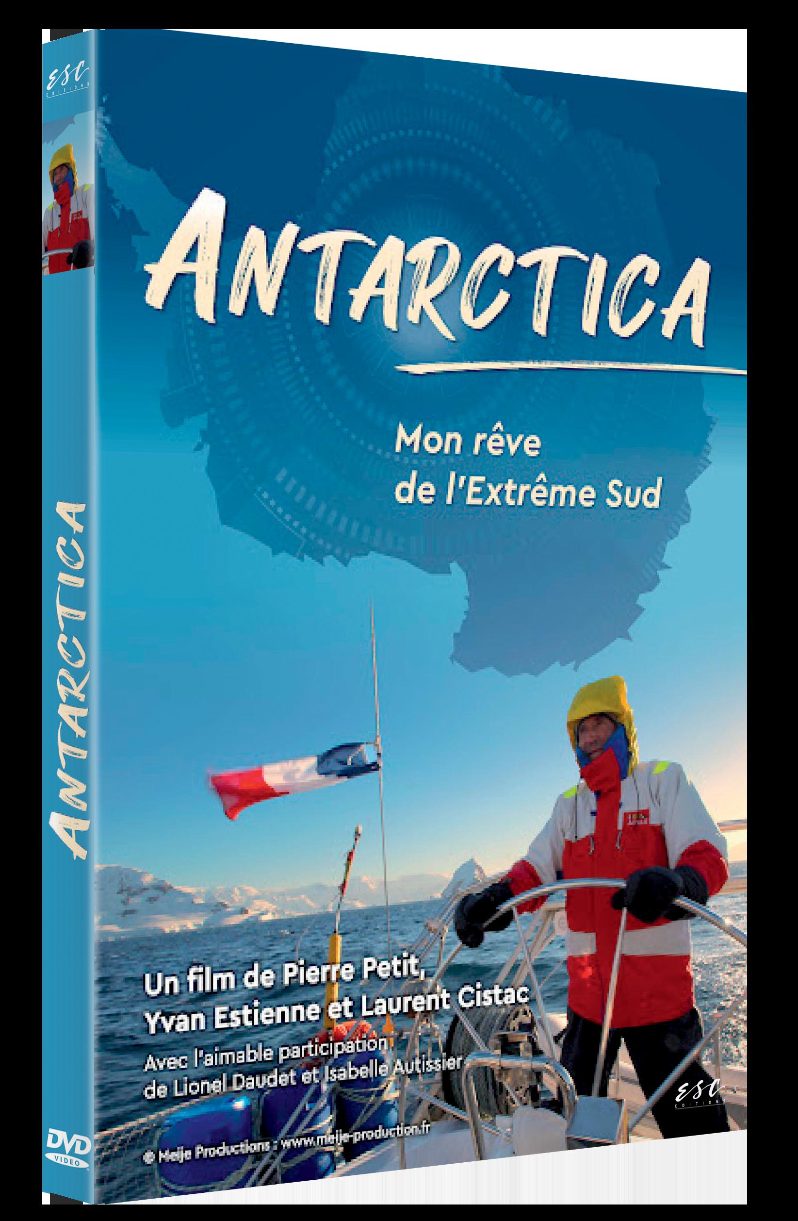 ANTARCTICA - MON REVE DE L'EXTREME SUD