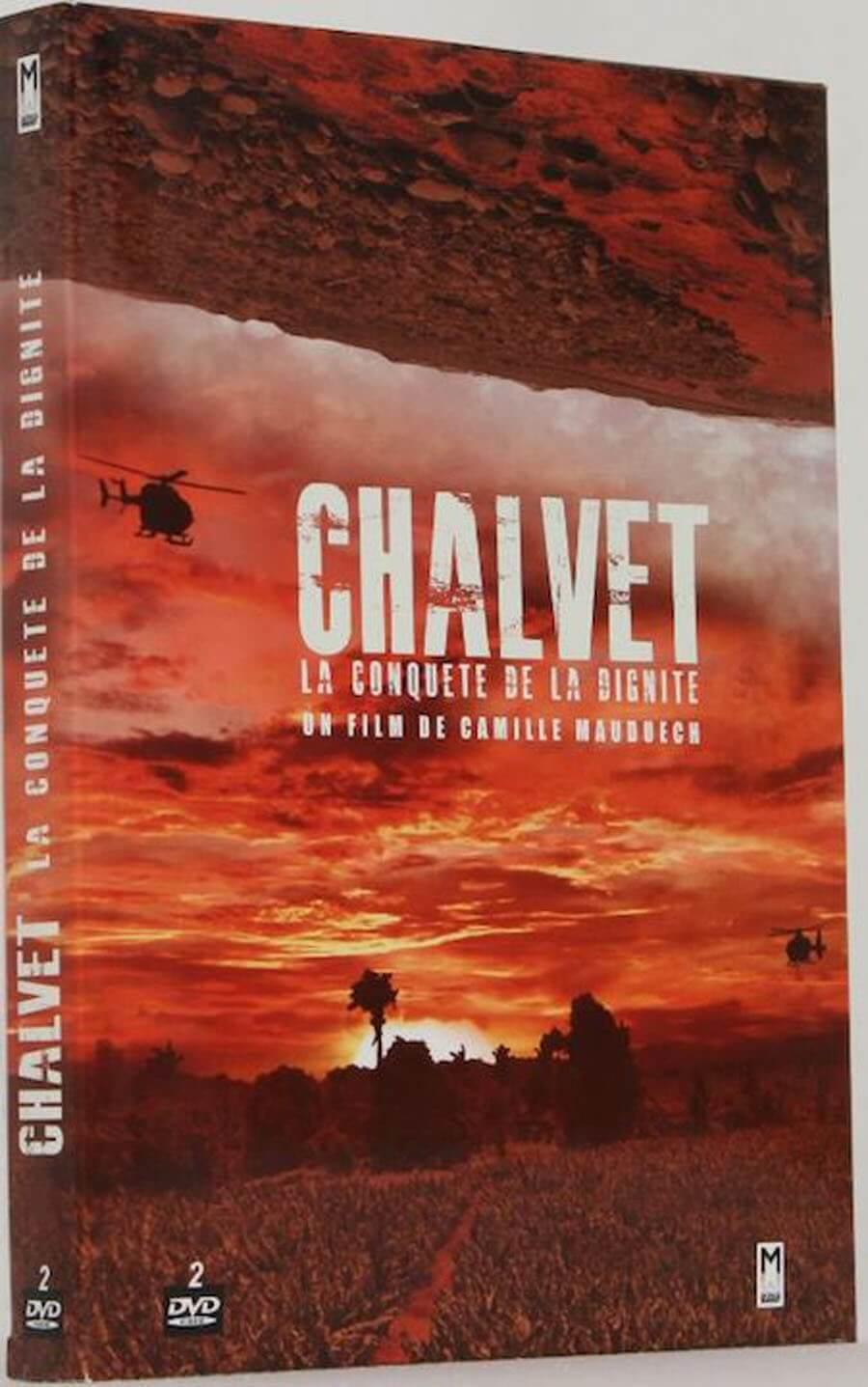 CHALVET - LA CONQUETE DE LA DIGNITE
