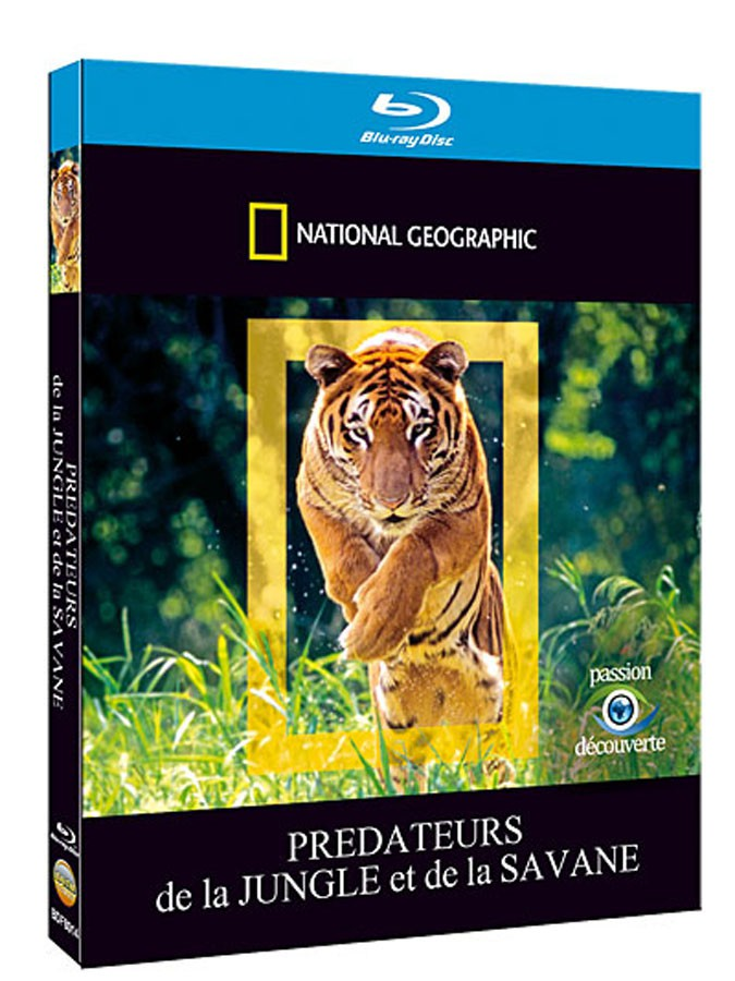 NATIONAL GEOGRAPHIC - PREDATEURS DE LA JUNGLE ET DE LA SAVANE