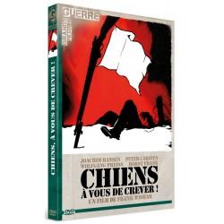 CHIENS, A VOUS DE CREVER