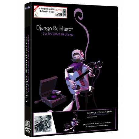 DJANGO REINHARDT - SUR LES TRACES DE DJANGO