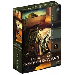 LES SECRETS DES GRANDS CHEFS-D'ŒUVRE DANS LES MUSEES DE FRANCE - VOL.3