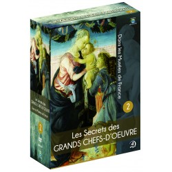LES SECRETS DES GRANDS CHEFS-D'ŒUVRE DANS LES MUSEES DE FRANCE - VOL.2