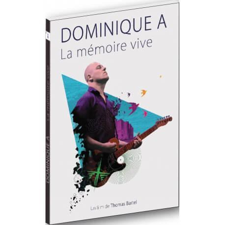 DOMINIQUE A - LA MEMOIRE VIVE