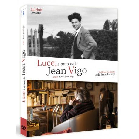 LUCE, A PROPOS DE JEAN VIGO