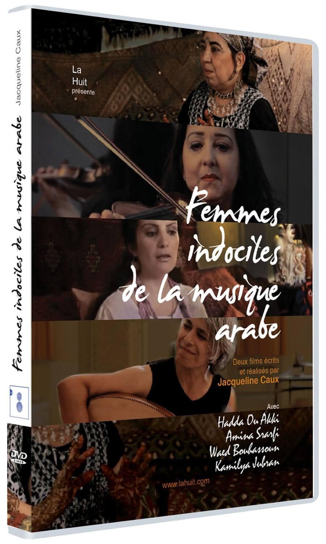FEMMES INDOCILES DE LA MUSIQUE ARABE
