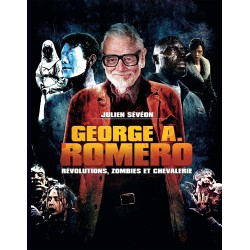 GEORGE A ROMERO - REVOLUTIONS, ZOMBIES ET CHEVALERIE