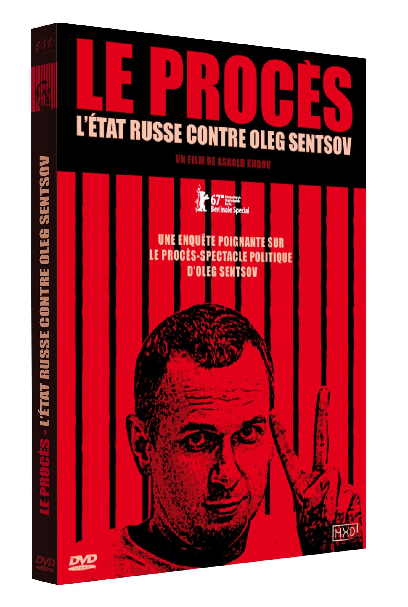 LE PROCES : L'ETAT RUSSE CONTRE OLEG SENTSOV