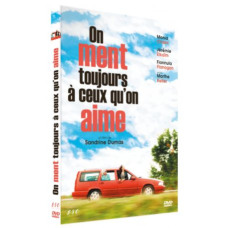 ON MENT TOUJOURS A CEUX QU'ON AIME