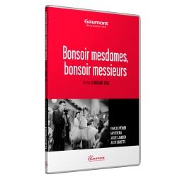 BONSOIR MESDAMES, BONSOIR MESSIEURS