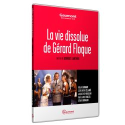 VIE DISSOLUE DE GERARD FLOQUE (LA)