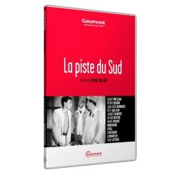 PISTE DU SUD (LA)