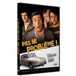 PAS DE PROBLEME !