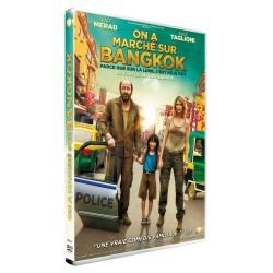 ON A MARCHE SUR BANGKOK