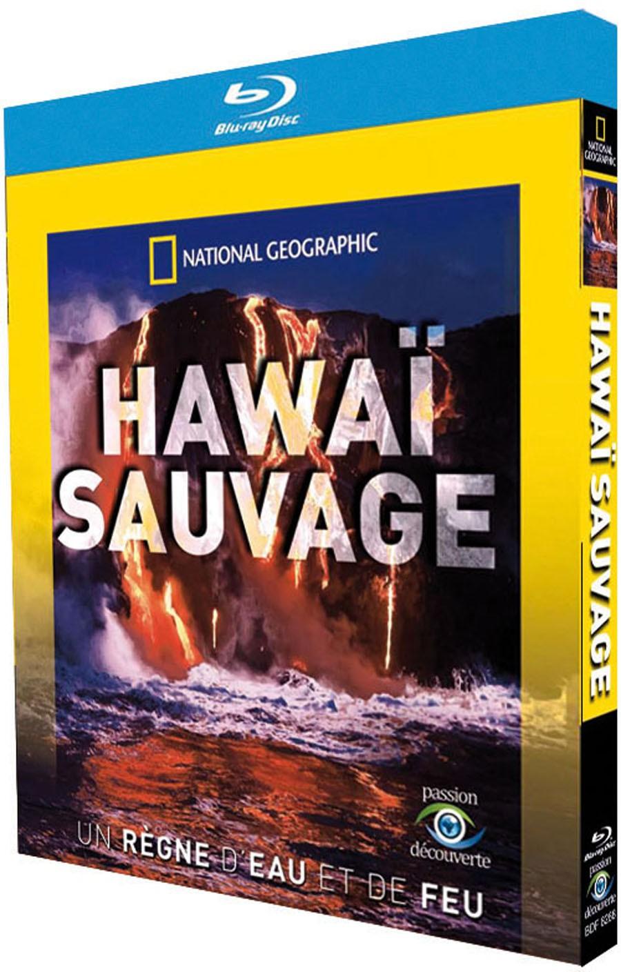 NATIONAL GEOGRAPHIC - HAWAÏ SAUVAGE