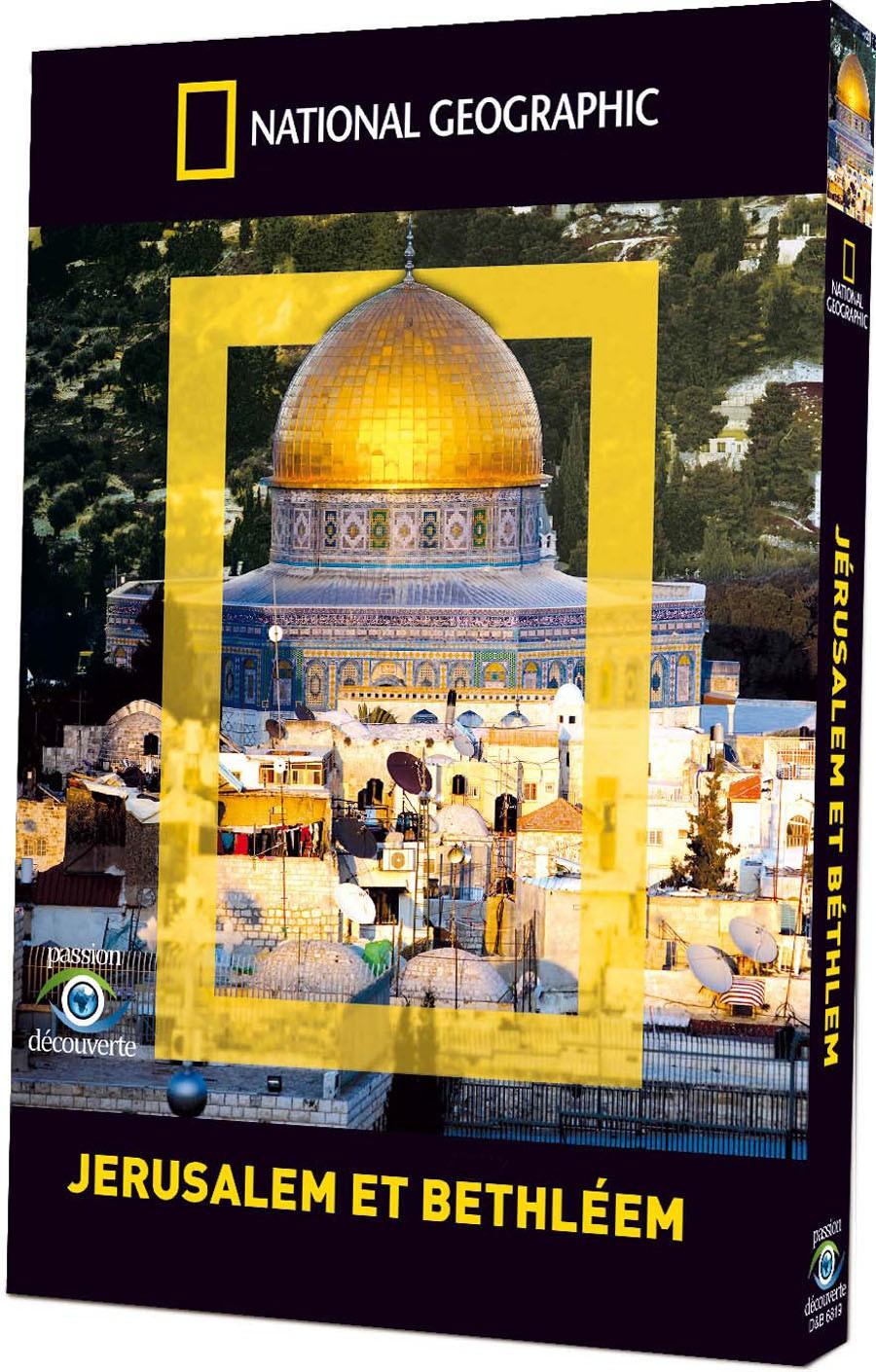 NATIONAL GEOGRAPHIC - JERUSALEM ET BETHLEEM