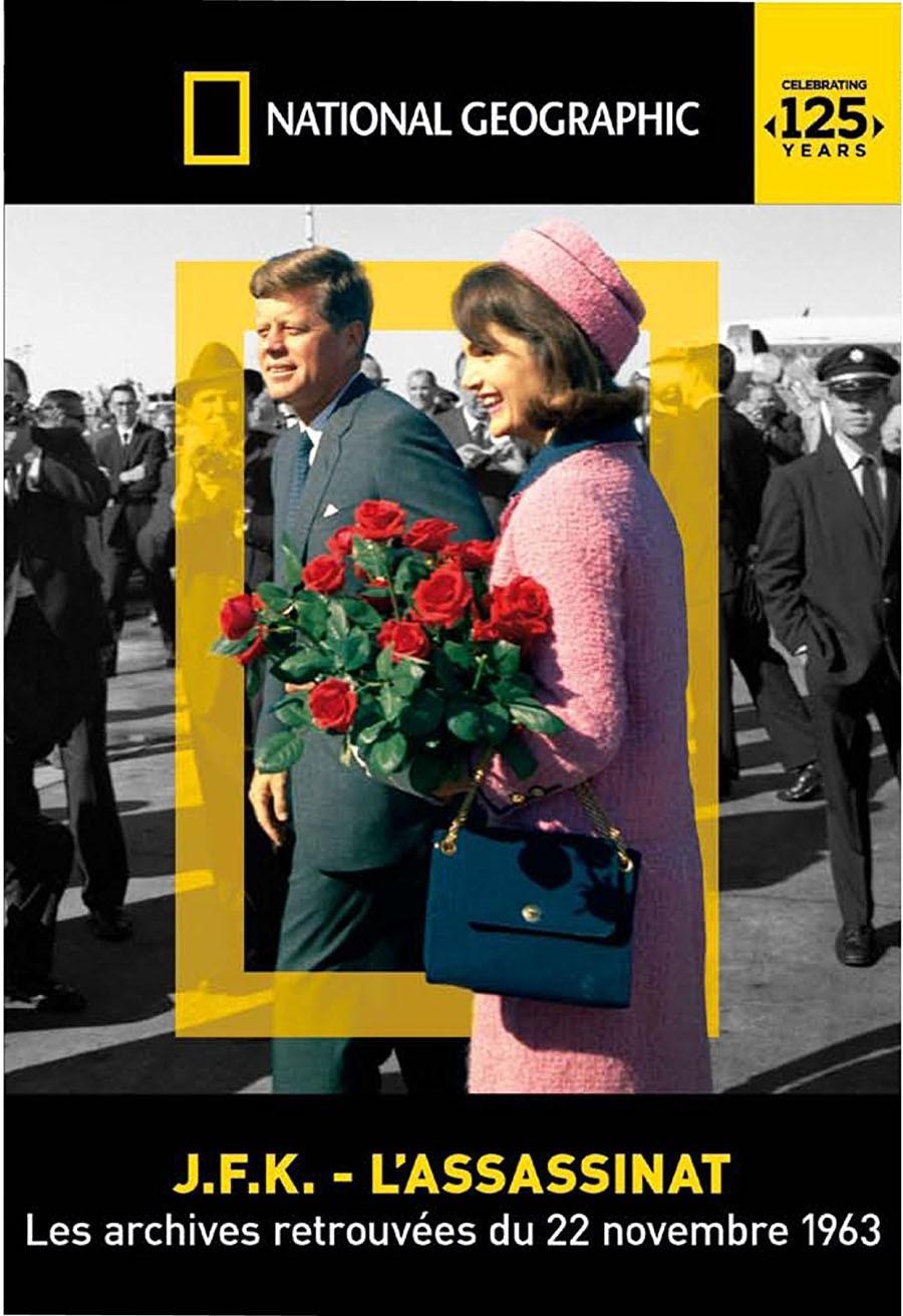 NATIONAL GEOGRAPHIC - JFK: L'ASSASSINAT.