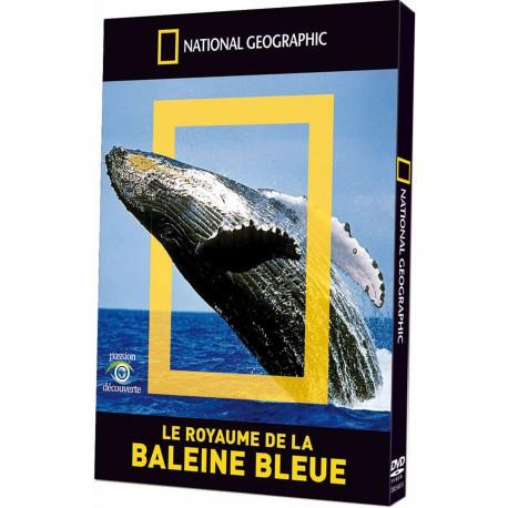 NATIONAL GEOGRAPHIC - LE ROYAUME DE LA BALEINE BLEUE