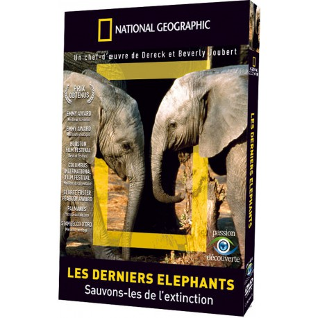 NATIONAL GEOGRAPHIC - LES DERNIERS ELEPHANTS
