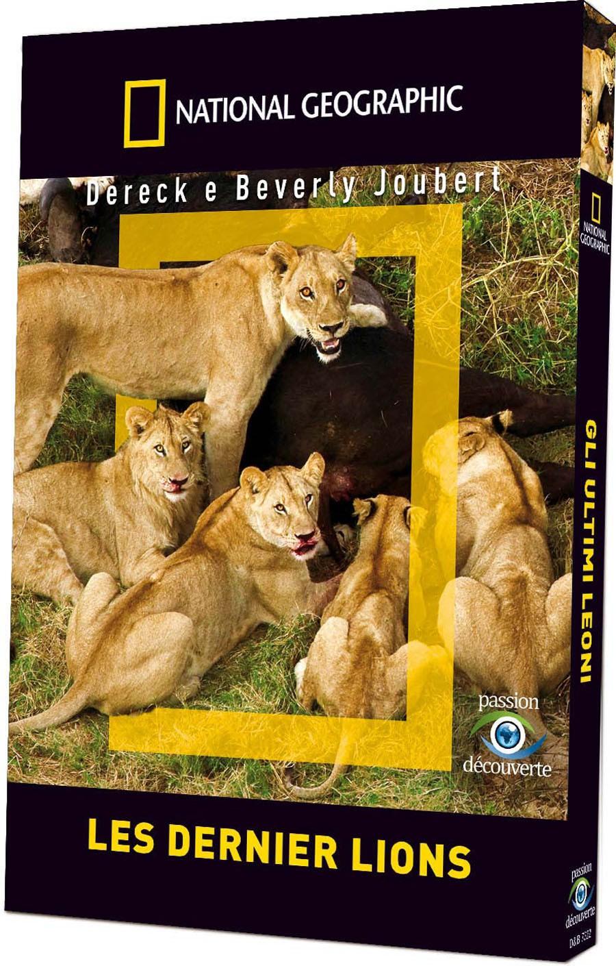 NATIONAL GEOGRAPHIC - LES DERNIERS LIONS