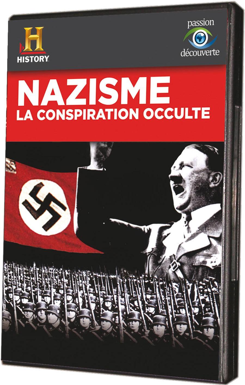 NAZISME, LA CONSPIRATION OCCULTE