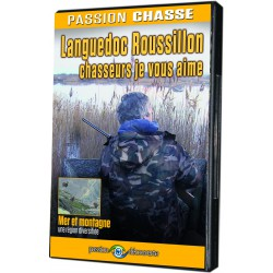 PASSION CHASSE - LANGUEDOC ROUSSILLON, CHASSEURS JE VOUS AIME