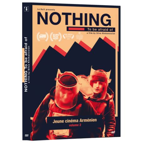 NOTHING TO BE AFRAID OF (JEUNE CINEMA ARMENIEN V2)