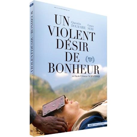 UN VIOLENT DESIR DE BONHEUR + 3 FILMS DE CLEMENT SCHNEIDER